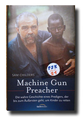 Machine Gun Preacher, Sam Childers