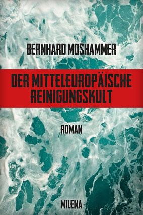 Bernhard Moshammer –Der Mitteleuropäische Reinigungskult