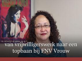 Interview - van vrijwilligerswerk naar een topbaan bij FNV Vrouw