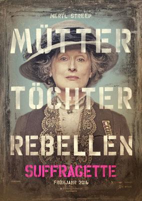 Sarah Gravon - Suffragette - Film - mit Meryl Streep - Concorde - kulturmaterial