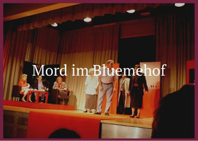 Mord im Bluemmehof Theaterverein Worben