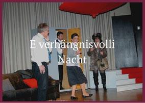 E verhängnisvolli Nacht Theaterverein Worben