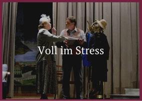 Voll im Stress Theaterverein Worben