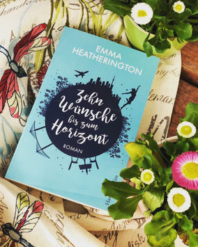 Emma Heatherington, Rezension, Zehn Wünsche bis zum Horizont, Rezension