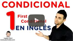 El condicional 1 en inglés - Con futuro WILL y MODALES