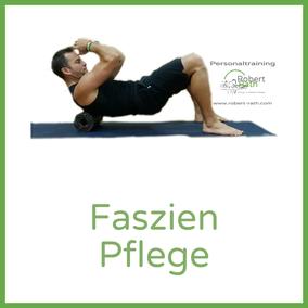 Robert Rath Faszien Pflege Techniken Physio Selfcare Personal training fitness sport