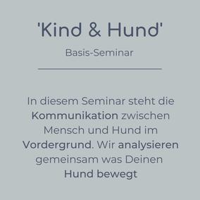 Basis-Seminar Kind & Hund