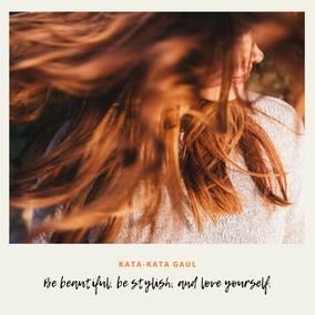 Laat jezelf zien, hou van jezelf! Je bent het waard.