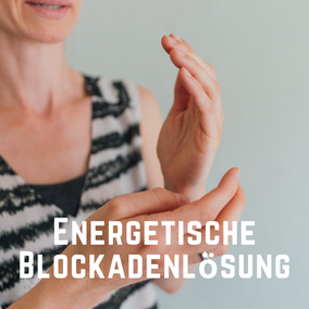 Energetische Blockadenlösung mit systemischer Integrationsarbeit SIA Kinesiologische Testung EFT Emotional Freedom Technique Chakren Blockaden lösen in Berlin Schöneberg