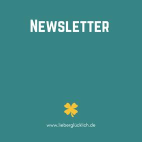 Newsletter abonnieren von Lieber glücklich, Nimm dir Zeit für dein Glück #Newsletter #lieberglücklich #Glück