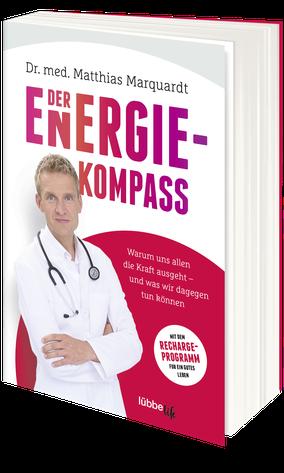 """Dr. Matthias marquardt, Buch """"Erschöpft. Warum uns allen die Kraft ausgeht."""""""