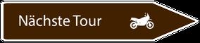 Motorradreisen Hinweistafel zur nächsten Route