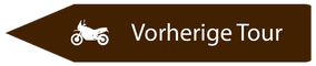 Motorradreisen Hinweistafel zur vorherigen Route