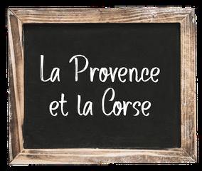 CQFD - Ce Qu'il Faut Déguster • La Provence et la Corse