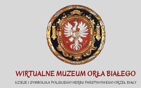 wirtualne muzeum orła białego
