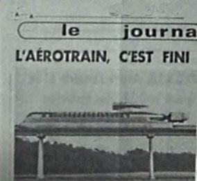 Titre d'un journal ; l'aérotrain, c'est fini
