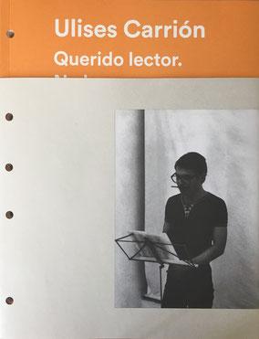 Ulises Carrión Mexico City Jumex, Guy Schraenen Catalogue