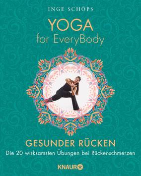 Yoga for EveryBody - Gesunder Rücken - Die 20 wirksamsten Übungen bei Rückenschmerzen von Inge Schöps - Yoga Buchtipp