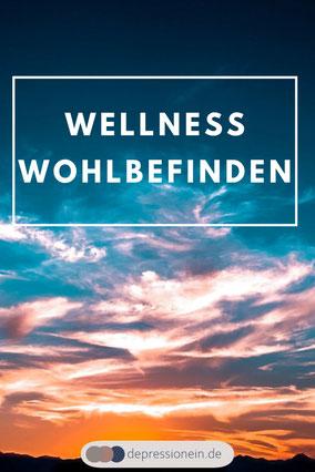Wellness Wohlbefinden depressionein.de - Ganzheitliche Gesundheit, Ayurveda, Entspannung, Wellness, Achtsamkeit, Yoga, Resilienz, Meditation, Osteopathie, Retreat, Depression und Stressbewältigung