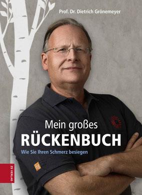 Mein großes Rückenbuch: Wie Sie Ihren Schmerz besiegen von Prof. Dr. Dietrich Grönemeyer - Buchtipp Gesundheit Ratgeber