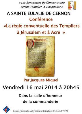 Conférence : LA RÈGLE CONVENTUELLE DES TEMPLIERS À JÉRUSALEM ET À ACRE. Temple de Paris