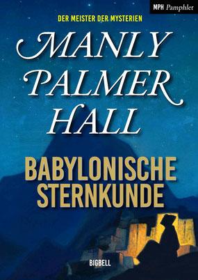 Manly Palmer Hall Babylonische Sternkunde