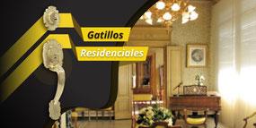 Gatillos Residencial