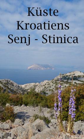 Reisetipps für Kroatien Urlaub: Sehenswürdigkeiten und Campingplätze an der kroatischen Küste. Senj und Stinica.