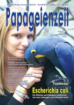 Papageienzeit Ausgabe 10 mit Hyazinthara Eddy und dem Gesundheits-Thema Escherichia coli, Entflogene und vermisst,...