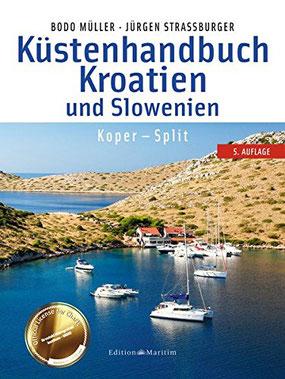 Empfehlung - Küstenhandbuch Kroatien und Slowenien: Koper - Split