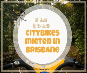 Fahhrad mieten,CityCycle,Brisbane,City Bike,Australia,Australien