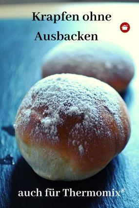 Ohne Ausbacken #krapfen #berliner #ausdemofen #thermomixrezepte