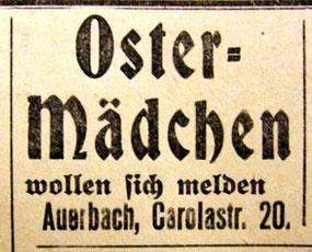 Ostermädchen als billige Arbeitskraft gesucht. Anzeige in einer Tageszeitung, um 1910