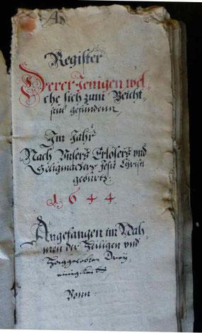 """Original-Beichtbuch von 1644:  """"Register Derer Jenigen, welche sich zum Beicht-stul gefunden""""  Repro: Schönfuß"""