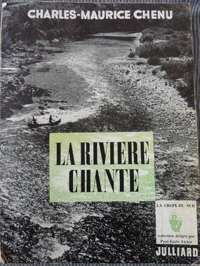 CHENU, La rivière chante, 1949 (la Bibli du Canoe)