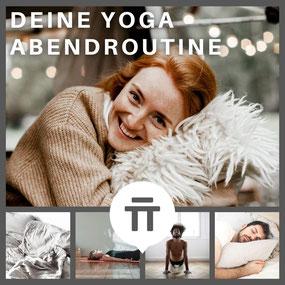 Deine Yoga Abendroutine -  Entwickle mit dieser Serie deine persönliche Abendroutine
