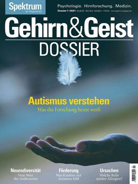 Magazin Spektrum Gehirn & Geist - Dossier Autismus verstehen: Was die Forschung heute weiß