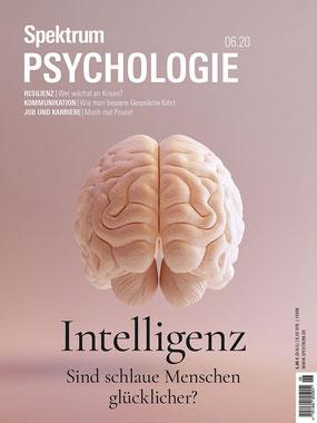 Spektrum Psychologie 2020.06 Intelligenz  - Sind schlaue Menschen glücklicher? von Spektrum der Wissenschaft