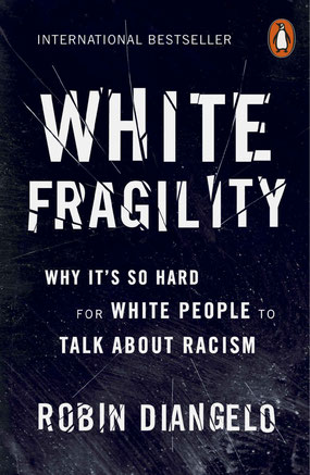 White Fragility: Why It's So Hard for White People to Talk About Racism by Robin DiAngelo  - Bestseller