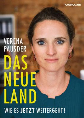 Das Neue Land: Wie es jetzt weitergeht! von Verena Pausder