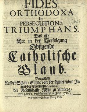 FIDES ORTHODOXA – ein Japandrama der Amberger Jesuiten von 1726; PB Amberg: Lat. rec. 294a(62.