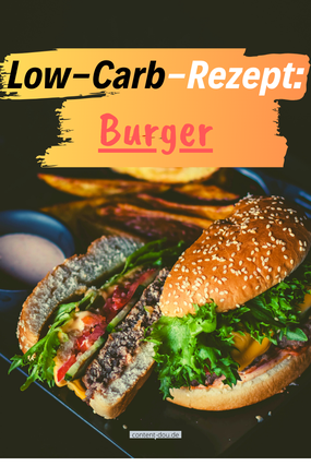 Low-Carb-Rezept: Burger.