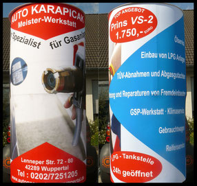 Auto Karapicak, Ihr Spezialist für Gasanlagen, LPG-Tankstelle, Lenneper Str, Wuppertal; Aussenwerbung ; mobile  Werbesäule ; Reklame ; Werbung ; mobile Außenwerbung ; refix GmbH ; advertising ; pillar ; column ; günstig; inovation ; einzigartig ; unique