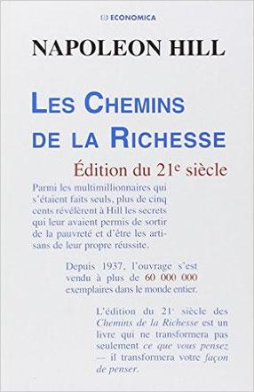 Les chemins de la richesse Edition du 21eme siècle de Napoléon Hill