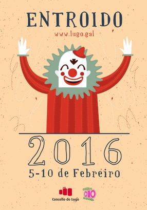 Cartel del Entroido de Lugo 2016