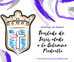 Acceso al Domingo de Ramos. TRaslado de Jesús atado a la columna. Piedralba. www.santaveracruzyconfalon.com