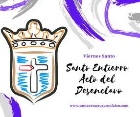 Viernes Santos. Acceso a la procesión de Santo Entierro y acto del Desenclacvo