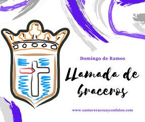 Acceso al Domingo de Ramos. Llamada de Braceros. www.santaveracruzyconfalon.com