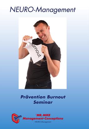 neuromanagement,prävention,burnout,seminar,mr.mike,