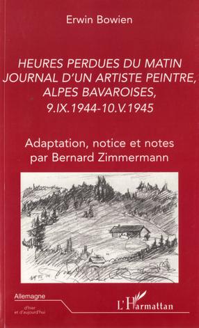 Heures Perdues du Matin, Journal d´un Artiste Peintre, Alpes Bavaroises